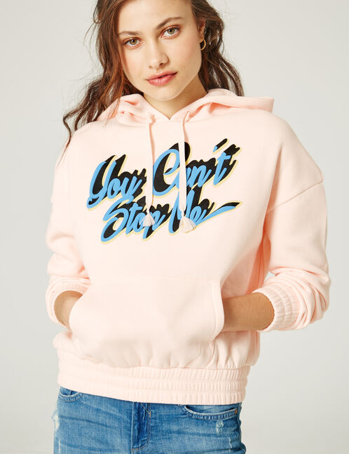 "Light pink ""you can't stop me"" hoodie"