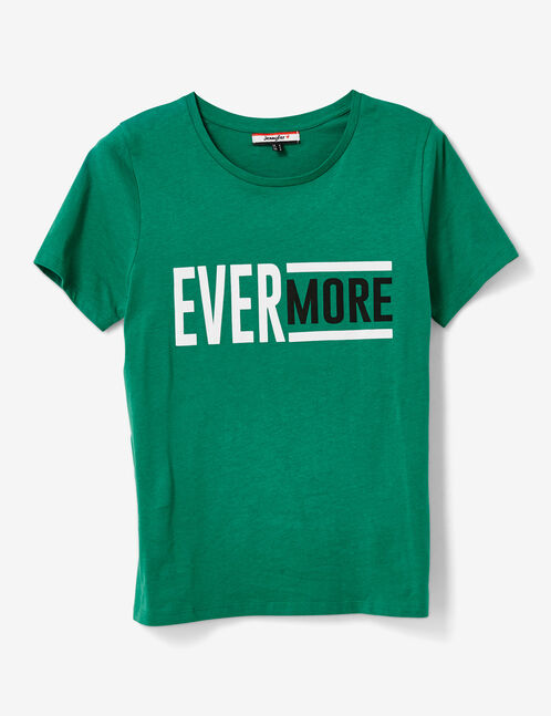 "Green ""ever more"" T-shirt"